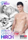 Staxus Stars, Let's Play with Shane Hirsh