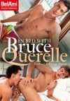 Bel Ami, In Bed With Bruce Querelle